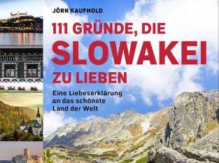 Neues Buch: 111 Gründe, warum ich die Slowakei liebe